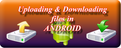 uploading and downloading images in android